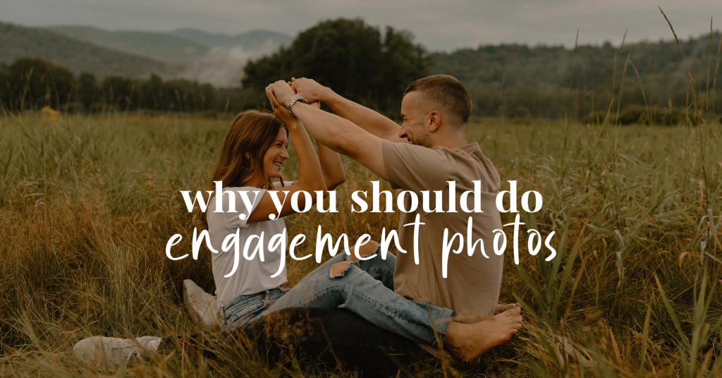 Why do engagement photos?